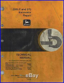 JOHN DEERE 330 LC 370 EXCAVATOR TECHNICAL REPAIR MANUAL TM-1670