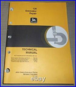 John Deere 120 Excavator Technical Service Shop Repair Manual Book Tm1660
