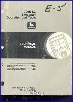John Deere 790E LC Excavator Technical Service Manual Operation Test TM1507