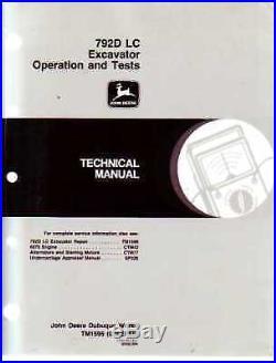 John Deere 792D LC Excavator Shop Service Technical Service Manual Op Test