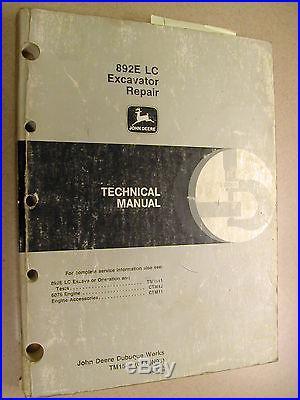 John Deere 892E-LC TECHNICAL REPAIR SHOP SERVICE MANUAL EXCAVATOR TM1542 JD