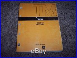 John Deere 992D LC 992DLC Excavator Technical Repair Service Shop Manual TM1463