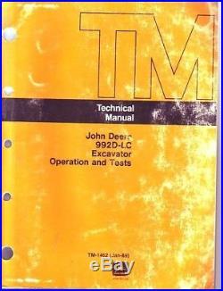 John Deere 992D LC 992DLC Excavator Technical Shop Service Manual Oper Test