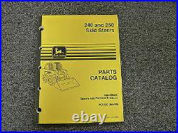 John Deere Models 240 & 250 Skid Steer Loaders Parts Catalog Manual Book PC2690